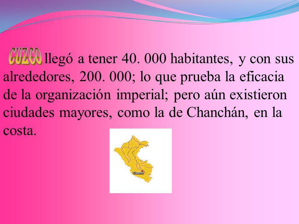 Un jefe supremo gobernaba a más de diez millones de habitantes. A este jefe se lo llamaba Sapa – Inca o simplemente Inca.