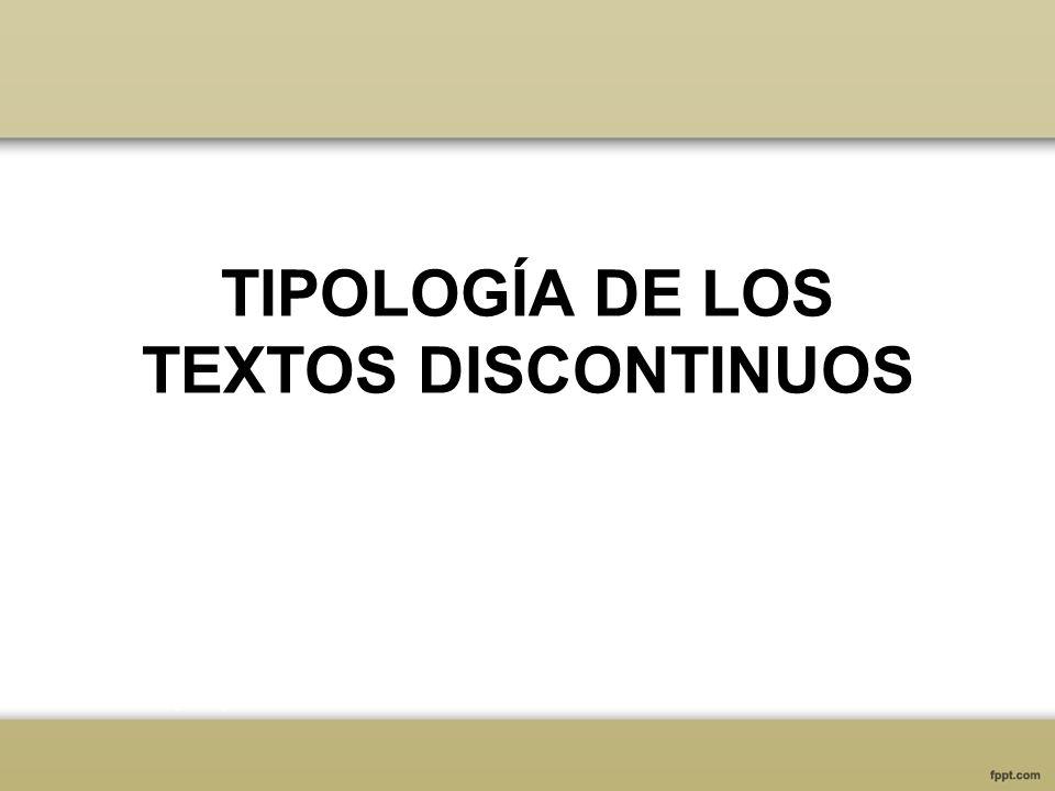 TIPOLOGÍA DE LOS TEXTOS DISCONTINUOS