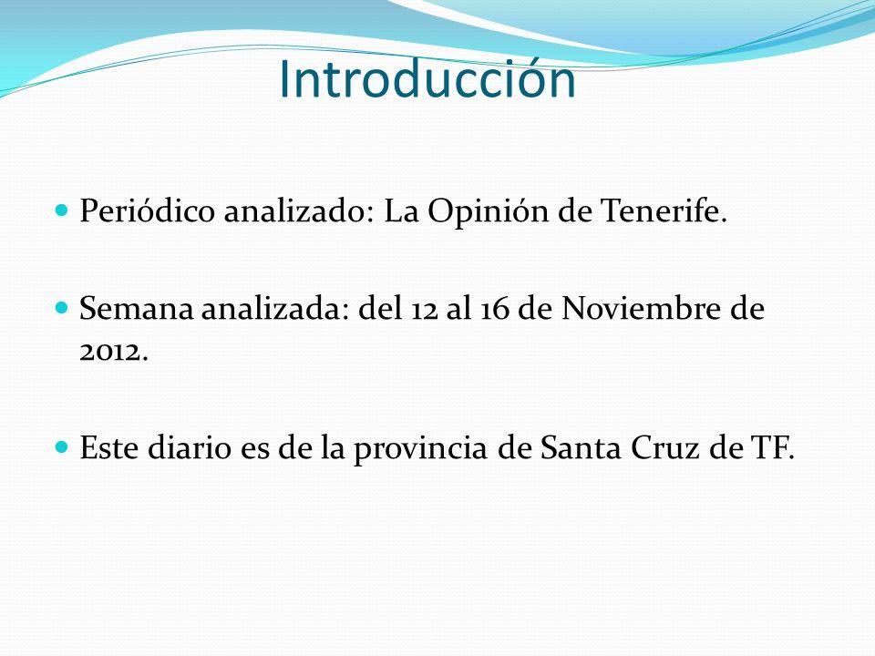 Introducción Periódico analizado: La Opinión de Tenerife.