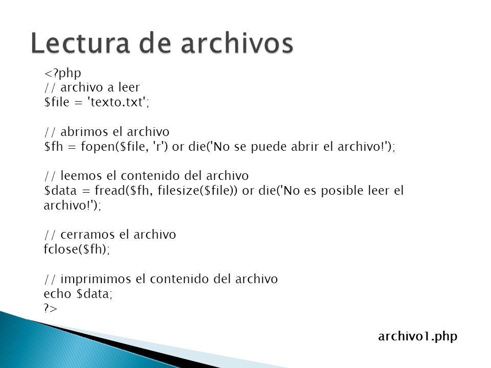 <?php // archivo a leer $file = 'texto.txt'; // abrimos el archivo $fh = fopen($file, 'r') or die('No se puede abrir el archivo!'); // leemos el conte