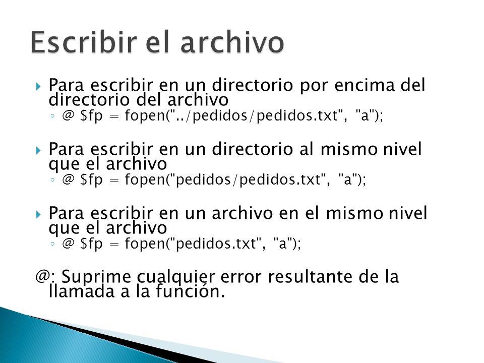 fwrite: Escribe en un archivo fwrite(variable, destino, tamaño); fwrite($fp, $stringsalida, 100); Determinar el formato en el que queremos almacenar los datos $stringsalida = $date. \t .$actionqty. actionscript\t.$photoqty. photoshop\t.$flashqty. flash\t.$totalqty. \t .$totalamount. \t .$direcc. \t.$find. \n ;