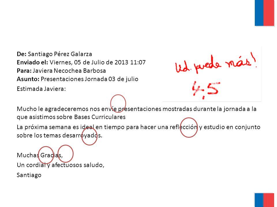 De: Santiago Pérez Galarza Enviado el: Viernes, 05 de Julio de 2013 11:07 Para: Javiera Necochea Barbosa Asunto: Presentaciones Jornada 03 de julio Es