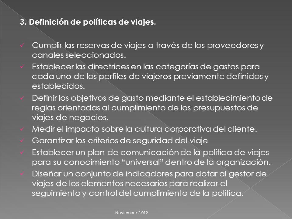 3. Definición de políticas de viajes.