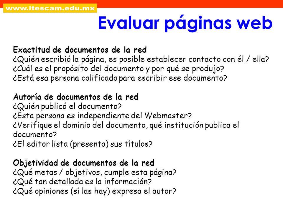 Exactitud de documentos de la red ¿Quién escribió la página, es posible establecer contacto con él / ella? ¿Cuál es el propósito del documento y por q