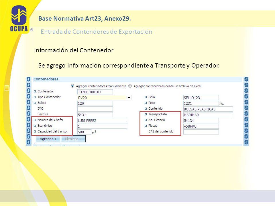 Información del Contenedor Se agrego información correspondiente a Transporte y Operador.