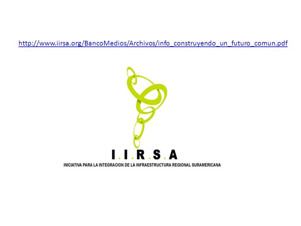 http://www.iirsa.org/BancoMedios/Archivos/info_construyendo_un_futuro_comun.pdf