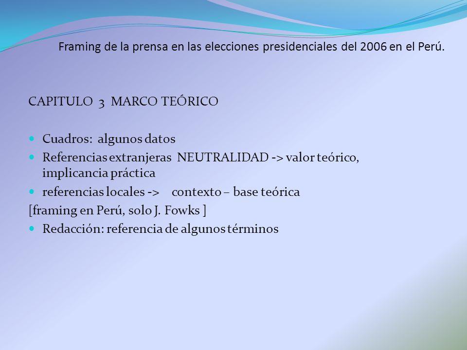 Framing de la prensa en las elecciones presidenciales del 2006 en el Perú.