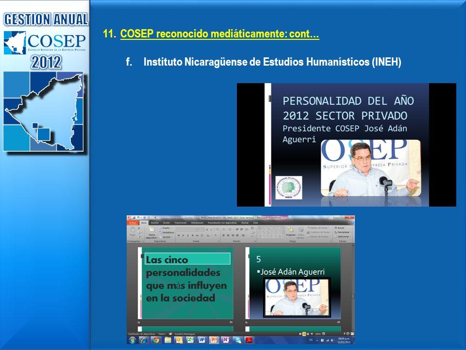 11.COSEP reconocido mediáticamente: cont… f.Instituto Nicaragüense de Estudios Humanísticos (INEH)