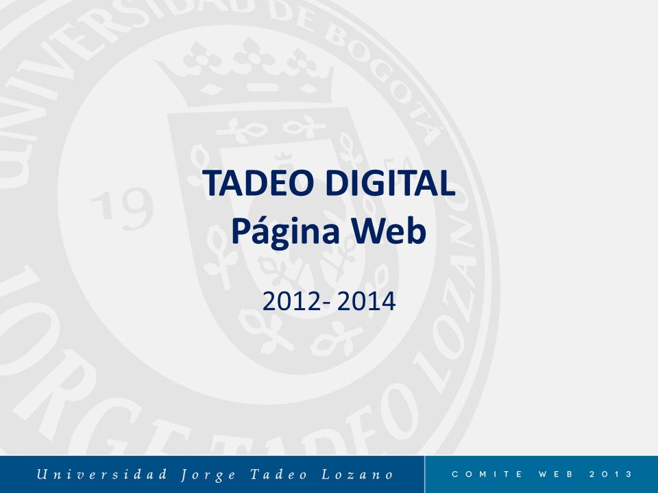 TADEO DIGITAL Página Web 2012- 2014