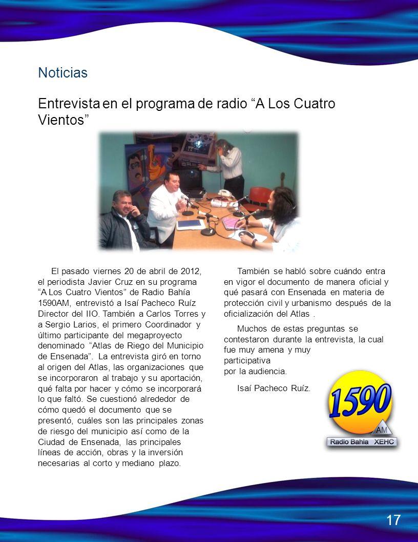 El pasado viernes 20 de abril de 2012, el periodista Javier Cruz en su programa A Los Cuatro Vientos de Radio Bahía 1590AM, entrevistó a Isaí Pacheco