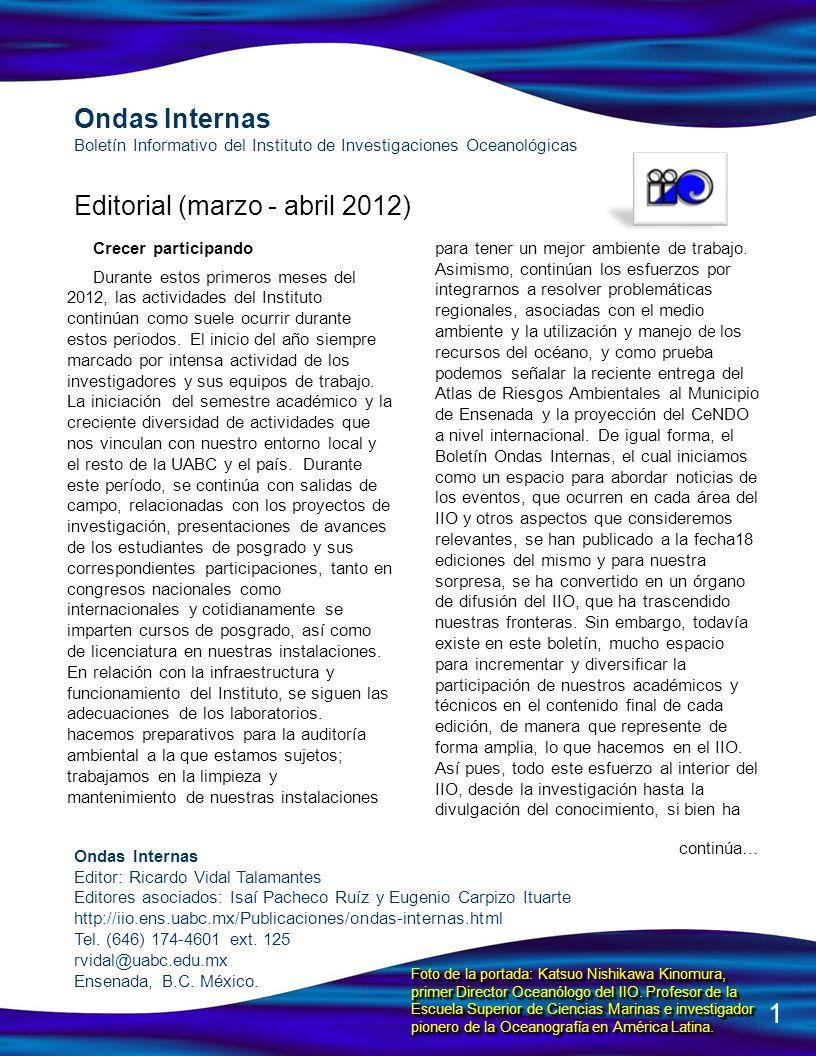 Ondas Internas Boletín Informativo del Instituto de Investigaciones Oceanológicas Editorial (marzo - abril 2012) Ondas Internas Editor: Ricardo Vidal
