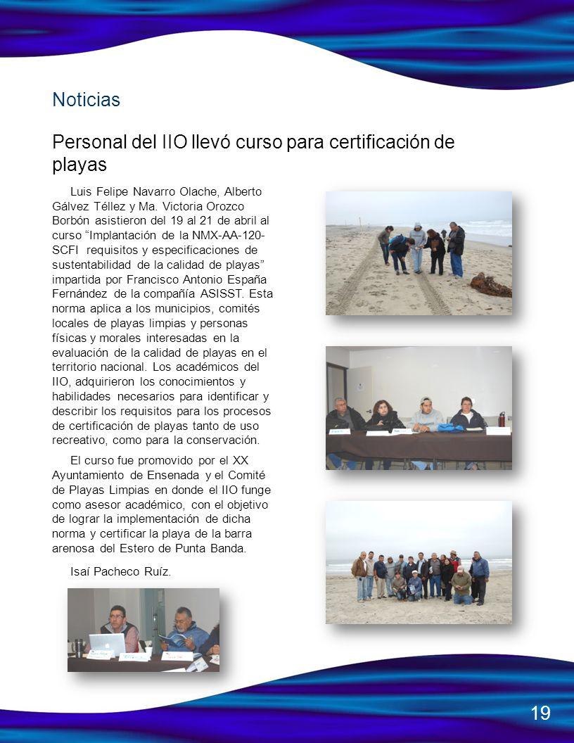 Luis Felipe Navarro Olache, Alberto Gálvez Téllez y Ma. Victoria Orozco Borbón asistieron del 19 al 21 de abril al curso Implantación de la NMX-AA-120