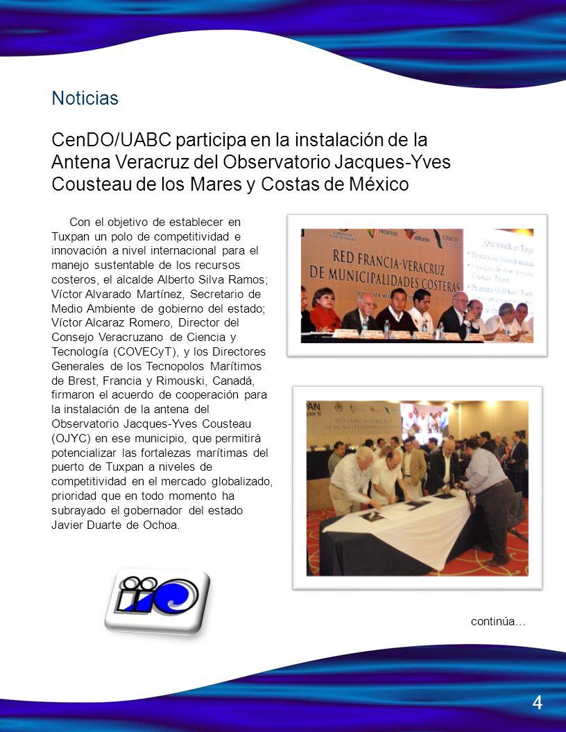CenDO/UABC participa en la instalación de la Antena Veracruz del Observatorio Jacques-Yves Cousteau de los Mares y Costas de México Con el objetivo de