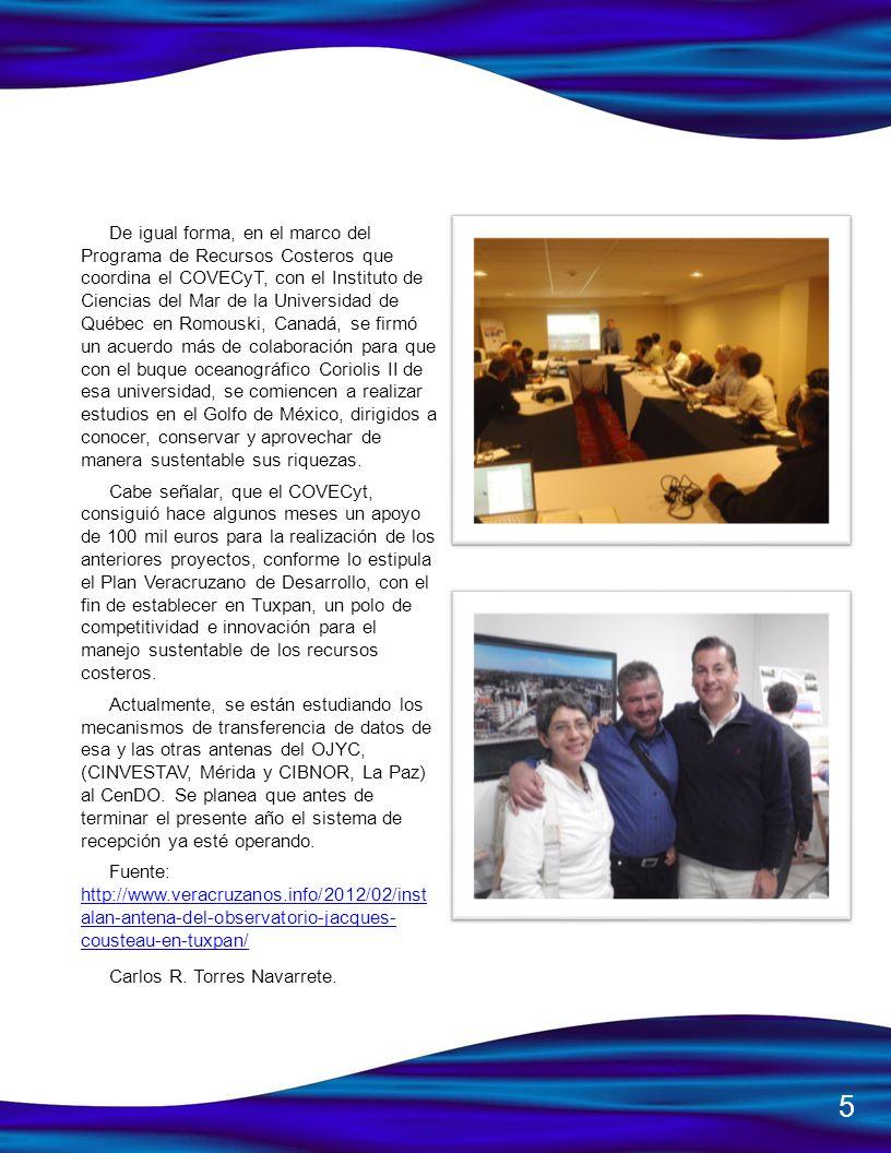 (Universidad de Stanford); esta última, la ha acompañado en el proyecto reservas marinas con las sociedades cooperativas de la península de Baja California el cual es coordinado por Andrea.