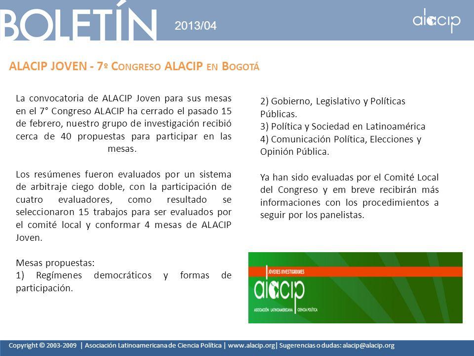 Copyright © 2003-2009 | Asociación Latinoamericana de Ciencia Política | www.alacip.org| Sugerencias o dudas: alacip@alacip.org 2013/04 ALACIP JOVEN -