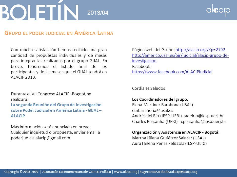 Copyright © 2003-2009 | Asociación Latinoamericana de Ciencia Política | www.alacip.org| Sugerencias o dudas: alacip@alacip.org 2013/04 G RUPO EL PODE
