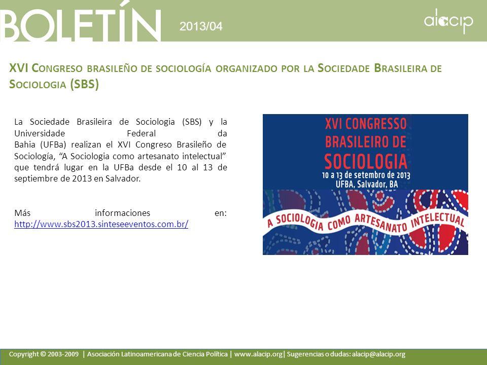 Copyright © 2003-2009 | Asociación Latinoamericana de Ciencia Política | www.alacip.org| Sugerencias o dudas: alacip@alacip.org 2013/04 XVI C ONGRESO