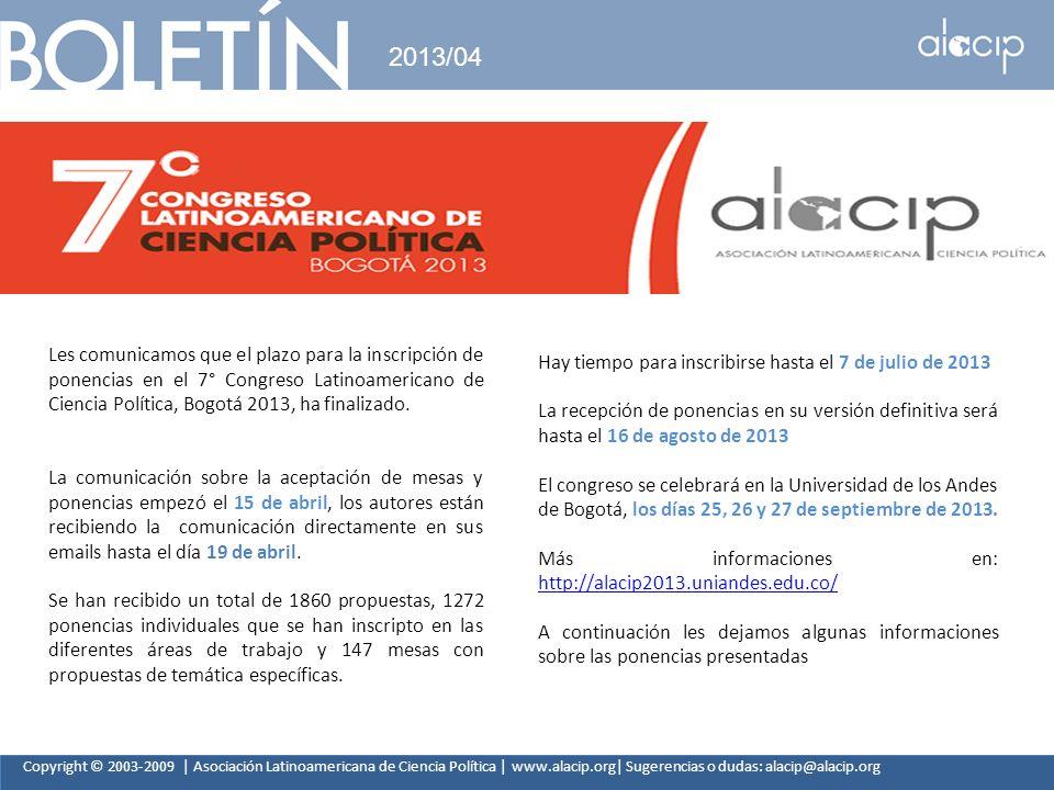 Copyright © 2003-2009 | Asociación Latinoamericana de Ciencia Política | www.alacip.org| Sugerencias o dudas: alacip@alacip.org 2013/04 Les comunicamo