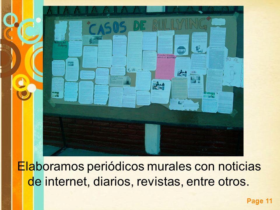 Free Powerpoint Templates Page 11 Elaboramos periódicos murales con noticias de internet, diarios, revistas, entre otros.