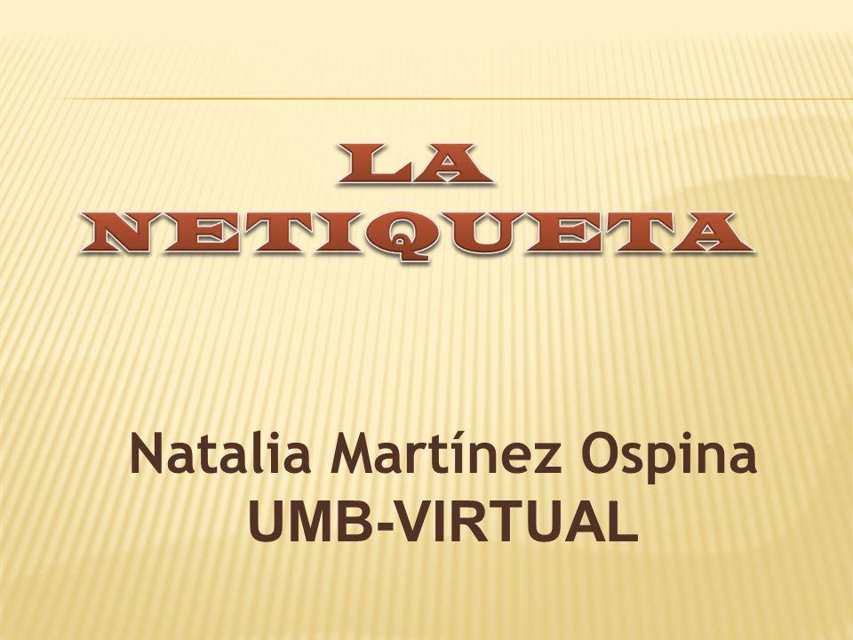Natalia Martínez Ospina UMB-VIRTUAL
