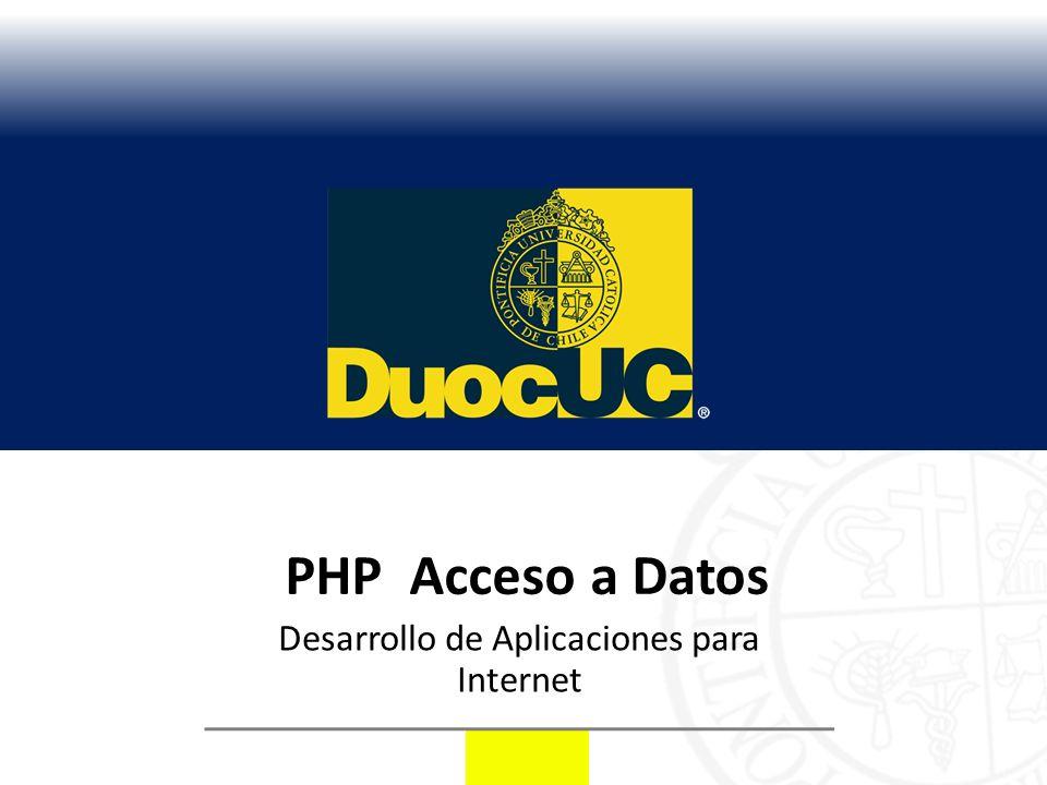 PHP Acceso a Datos Desarrollo de Aplicaciones para Internet