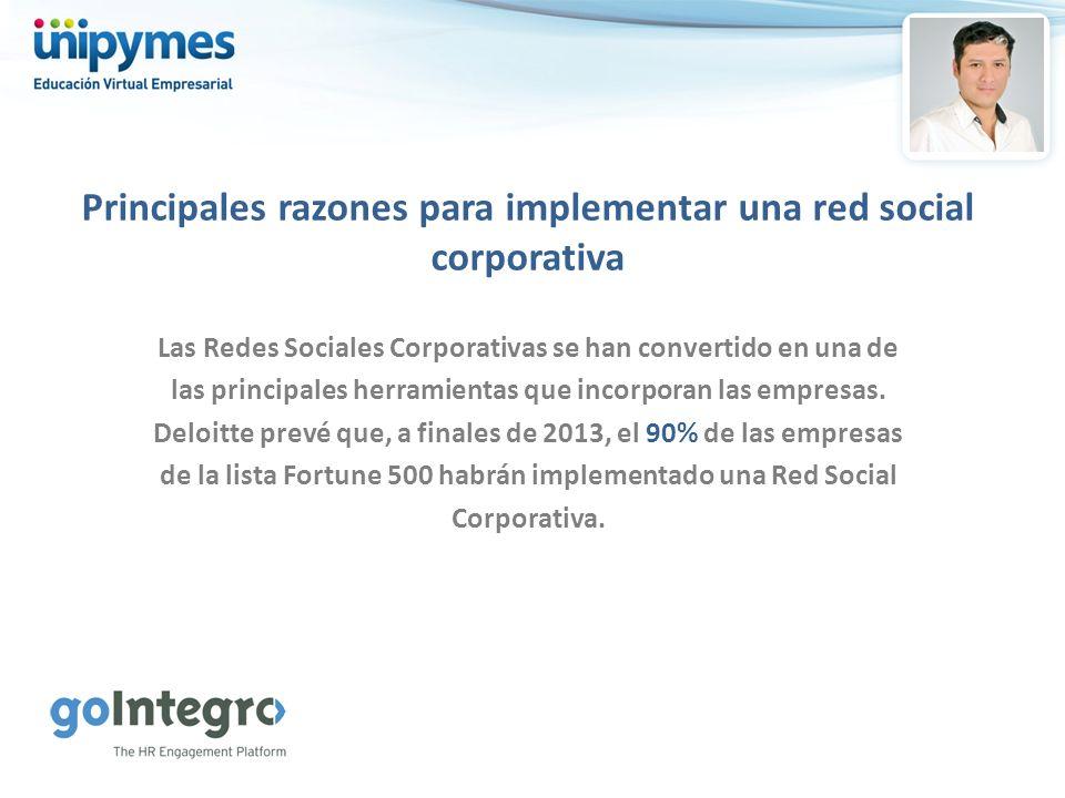 Principales razones para implementar una red social corporativa Las Redes Sociales Corporativas se han convertido en una de las principales herramient