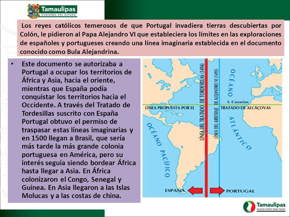 Los reyes católicos temerosos de que Portugal invadiera tierras descubiertas por Colón, le pidieron al Papa Alejandro VI que estableciera los límites