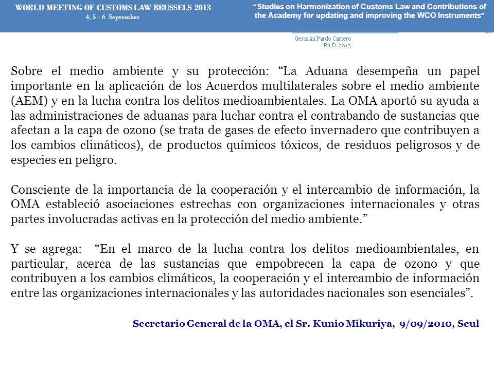 Sobre el medio ambiente y su protección: La Aduana desempeña un papel importante en la aplicación de los Acuerdos multilaterales sobre el medio ambien