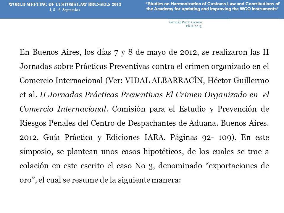 En Buenos Aires, los días 7 y 8 de mayo de 2012, se realizaron las II Jornadas sobre Prácticas Preventivas contra el crimen organizado en el Comercio