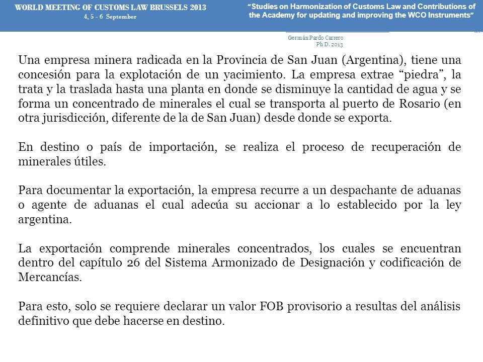 Una empresa minera radicada en la Provincia de San Juan (Argentina), tiene una concesión para la explotación de un yacimiento. La empresa extrae piedr