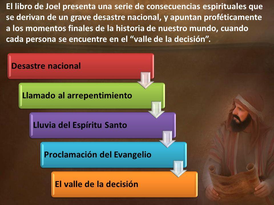El libro de Joel presenta una serie de consecuencias espirituales que se derivan de un grave desastre nacional, y apuntan proféticamente a los momento