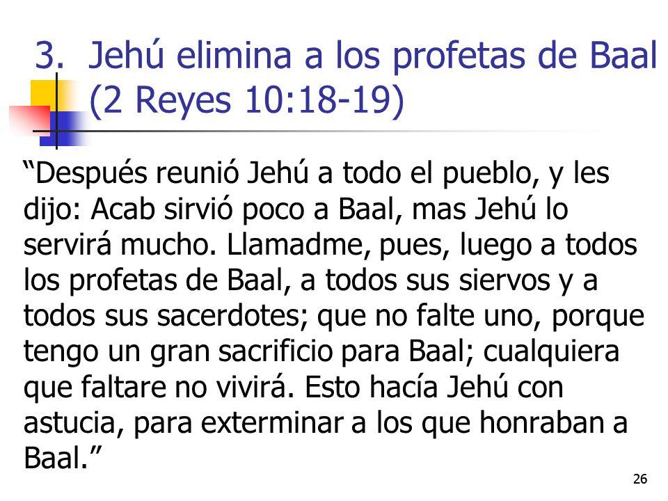 Después reunió Jehú a todo el pueblo, y les dijo: Acab sirvió poco a Baal, mas Jehú lo servirá mucho. Llamadme, pues, luego a todos los profetas de Ba