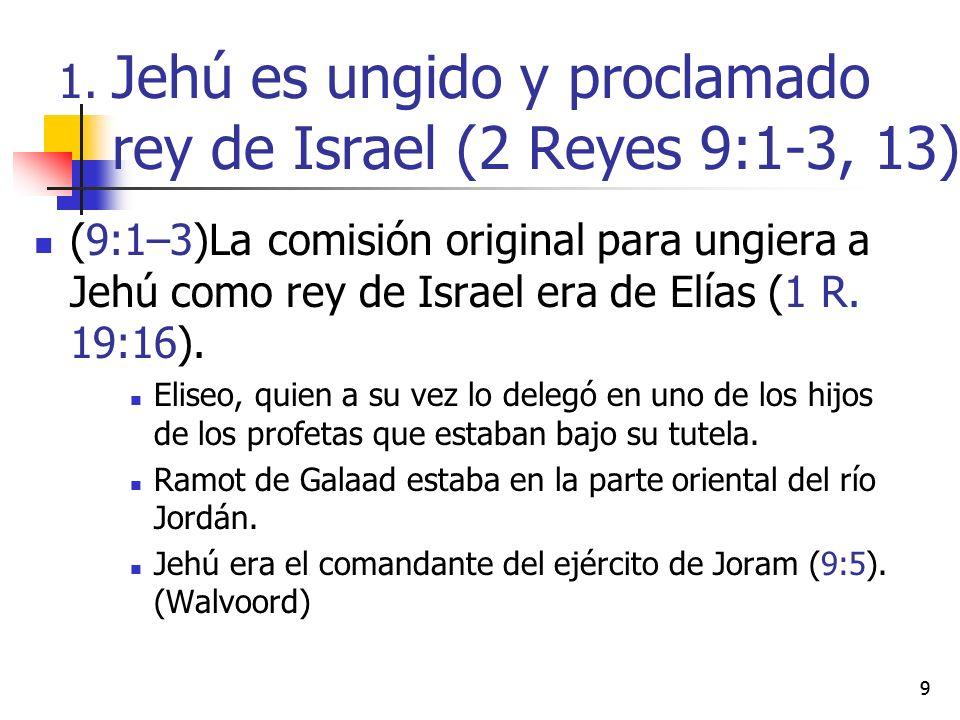 99 (9:1–3)La comisión original para ungiera a Jehú como rey de Israel era de Elías (1 R. 19:16). Eliseo, quien a su vez lo delegó en uno de los hijos