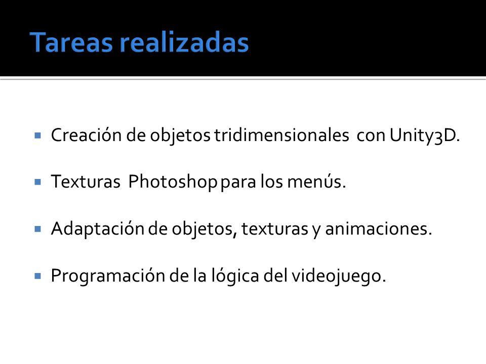 Creación de objetos tridimensionales con Unity3D. Texturas Photoshop para los menús. Adaptación de objetos, texturas y animaciones. Programación de la