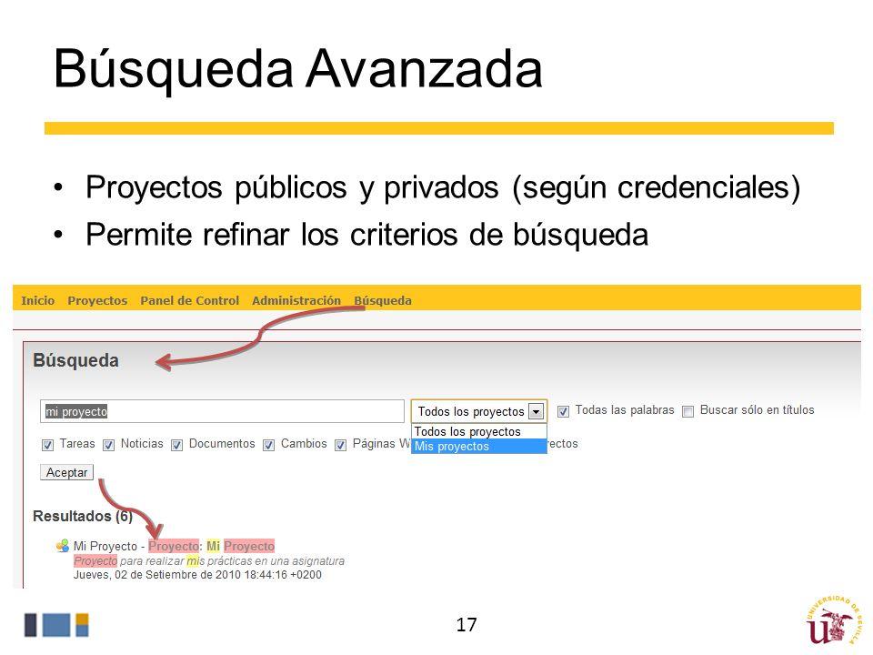 Búsqueda Avanzada Proyectos públicos y privados (según credenciales) Permite refinar los criterios de búsqueda 17
