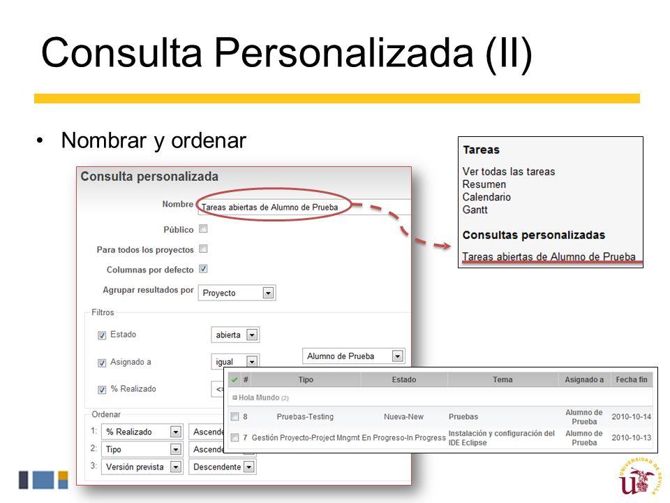 Consulta Personalizada (II) Nombrar y ordenar