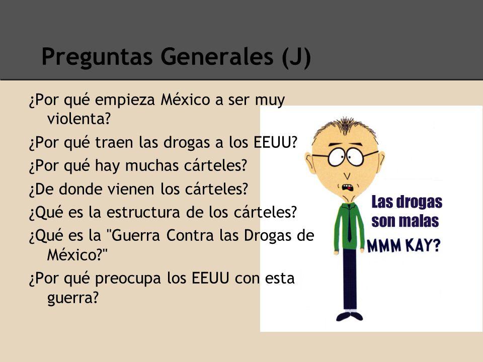 La Historia de las Drogas en México (J) Hasta los años sesenta, Colombianos producen muchas drogas o coca o marijuana Durante los años ochenta y noventa, Colombia empieza a exportar las drogas a los EEUU por México Los cárteles en Colombia pagaron los Mexicanos con drogas para distribuir más drogas