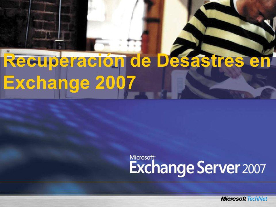 Recuperación de Desastres en Exchange 2007