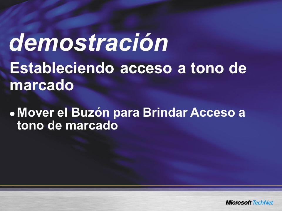 Demo Estableciendo acceso a tono de marcado Mover el Buzón para Brindar Acceso a tono de marcado demostración