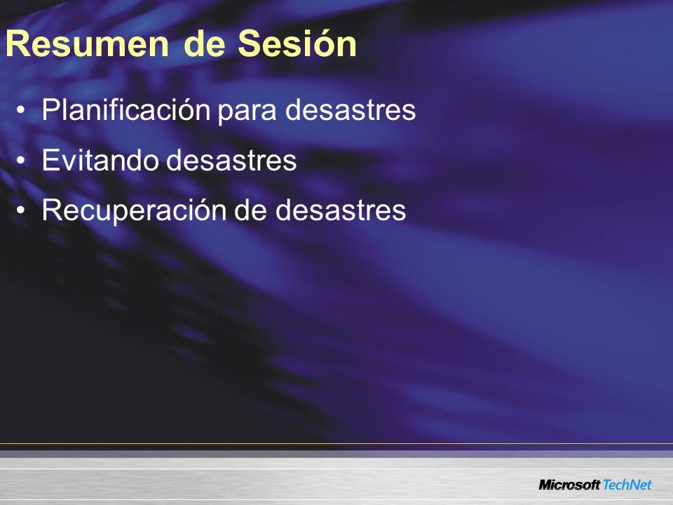 Resumen de Sesión Planificación para desastres Evitando desastres Recuperación de desastres