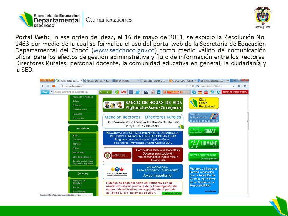 Portal Web: En ese orden de ideas, el 16 de mayo de 2011, se expidió la Resolución No.