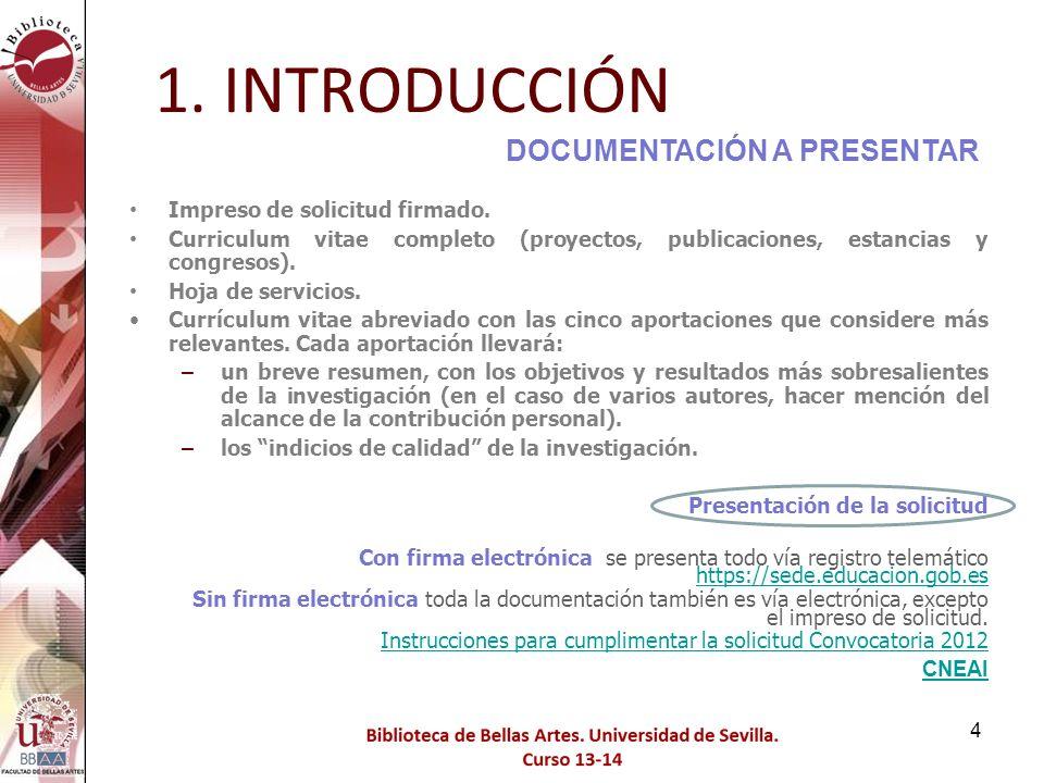 5 1. INTRODUCCIÓN SOLICITUD