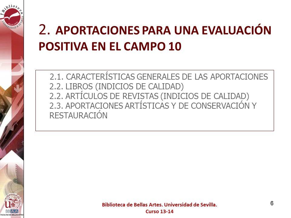 117 Criterios que debe reunir un medio de difusión de la investigación (revista, libro, congreso) para que lo publicado en él sea reconocido como «de impacto» B.