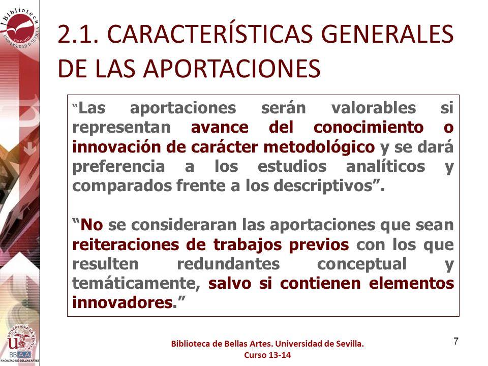 118 Criterios que debe reunir un medio de difusión de la investigación (revista, libro, congreso) para que lo publicado en él sea reconocido como «de impacto» C.