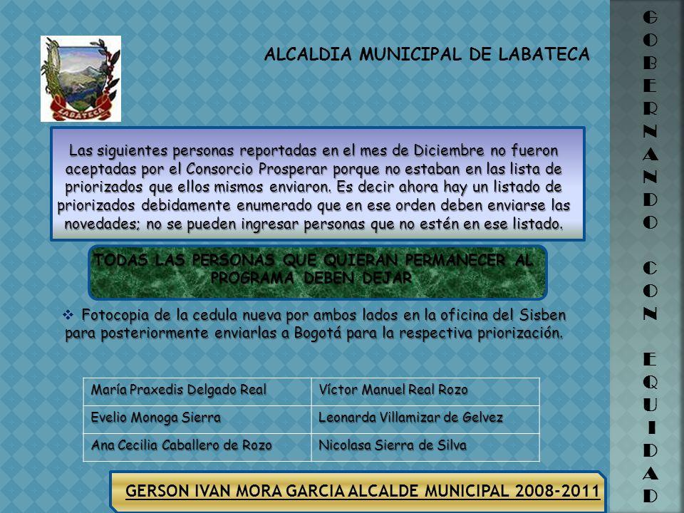 GERSON IVAN MORA GARCIA ALCALDE MUNICIPAL 2008-2011 ALCALDIA MUNICIPAL DE LABATECA G O B E R N A N D O C O N E Q U I D A D 11. Faustino Sierra Contrer