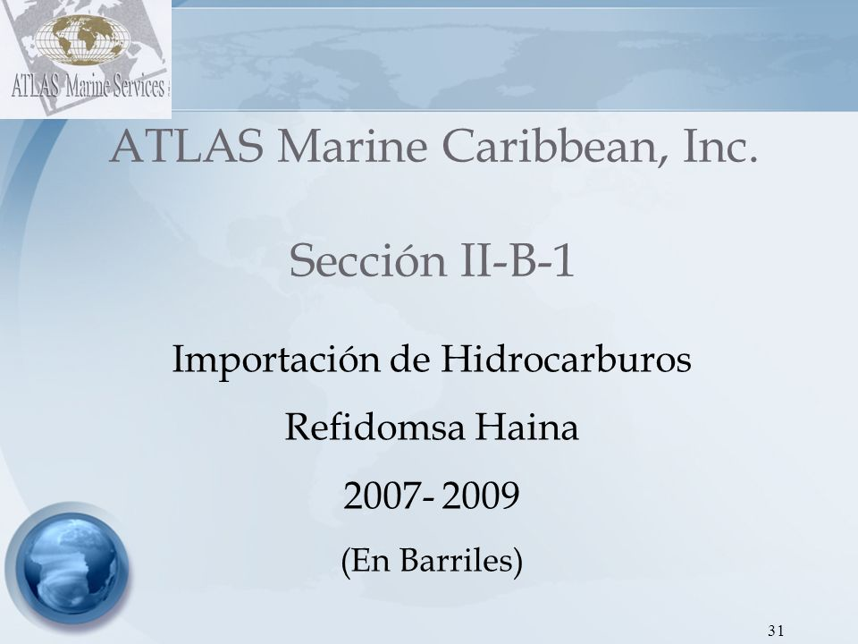 32 ATLAS Marine Caribbean, Inc.