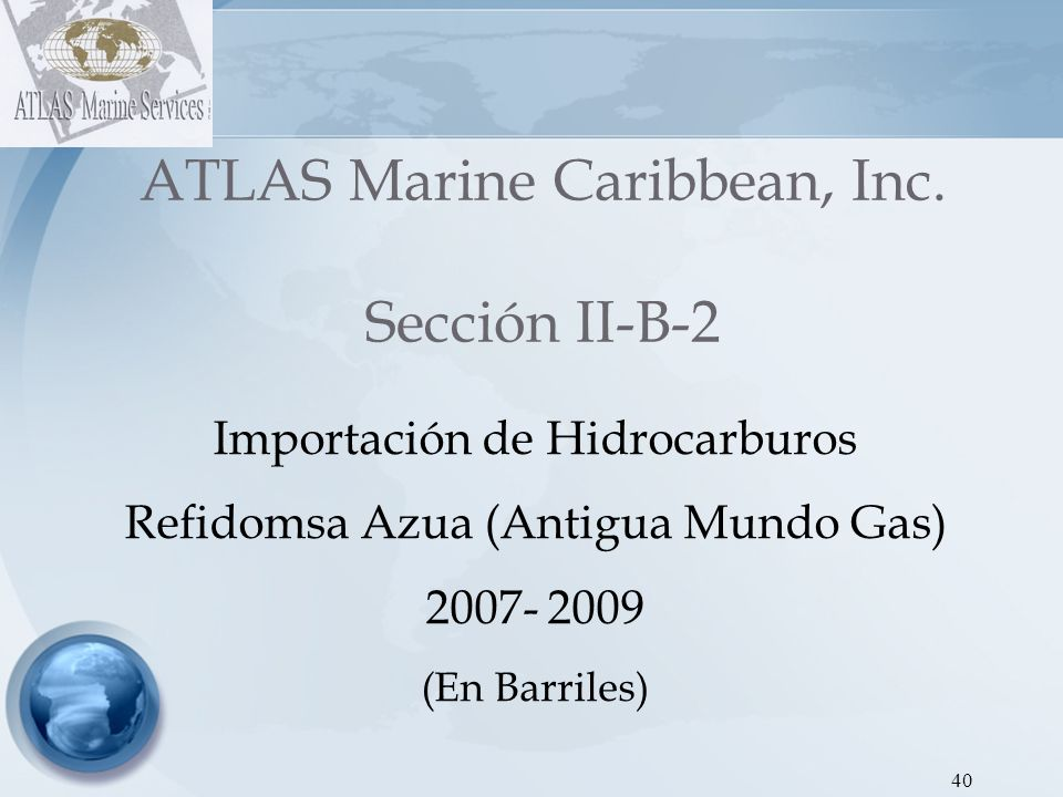 41 ATLAS Marine Caribbean, Inc.