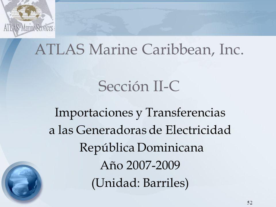 53 ATLAS Marine Caribbean, Inc.