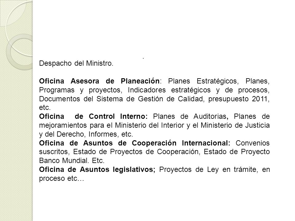 . Despacho del Ministro. Oficina Asesora de Planeación: Planes Estratégicos, Planes, Programas y proyectos, Indicadores estratégicos y de procesos, Do