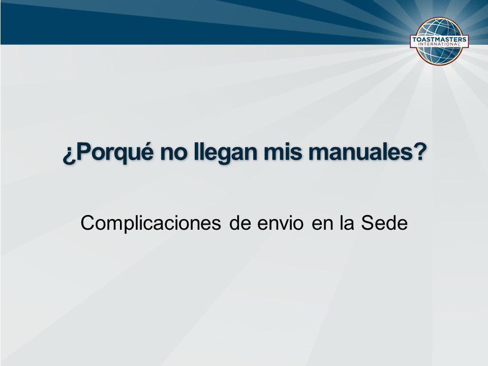 ¿Porqué no llegan mis manuales Complicaciones de envio en la Sede
